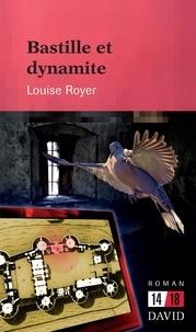 Louise Royer - Bastille et dynamite.