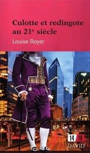 Louise Royer - Culotte et redingote au XXIe siècle.