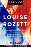 Louise Rozett - Les duos - Louise Rozett (2 romans).