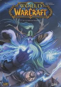 Louise Simonson et Walter Simonson - World of Warcraft Tome 7 : Sur la route de Theramore.