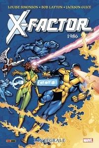 Louise Simonson et Bob Layton - X-Factor L'intégrale : 1986.