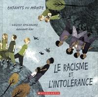 Louise Spilsbury - Le racisme et l'intolérance.