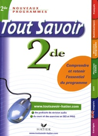 Louise Taquechel et Christine Bronsart - Tout Savoir 2e.