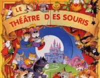 Louise Taylor et Peter Stevenson - Le théâtre des souris.