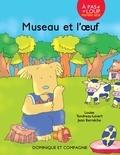 Louise Tondreau-Levert et Jean Bernèche - Museau et l'œuf.