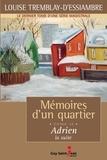 Louise Tremblay d'Essiambre - Mémoires d'un quartier Tome 12 : Adrien, la suite.