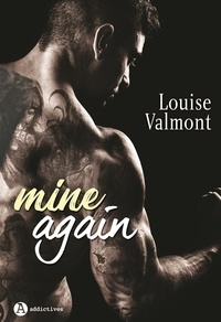 Louise Valmont - Mine Again.