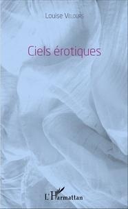 Louise Velours - Ciels érotiques.