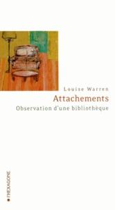 Louise Warren - Attachements - Observation d'une bibliothèque.