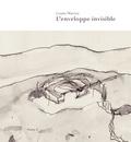 Louise Warren et Pierre Thibault - L'enveloppe invisible - Essais.