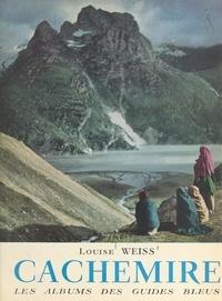 Louise Weiss et Francis Ambrière - Cachemire.