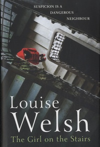 Louise Welsh - The Girl on the Stairs.
