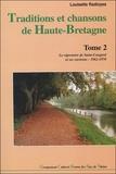 Louisette Radioyes - Traditions et chansons de haute-Bretagne - Tome 2, Le répertoire de Saint-Congard et ses environs - 1962-1970. 1 CD audio