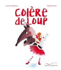 Louison Nielman et Nathalie Janer - Colère de loup.
