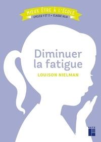 Louison Nielman - Diminuer la fatigue - Cycles 1 et 2 + classe Ulis.