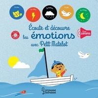 Louison Nielman et Marion Cocklico - Ecoute et découvre les émotions avec Petit Matelot.