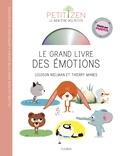 Louison Nielman et Thierry Manès - Le grand livre des émotions. 1 CD audio