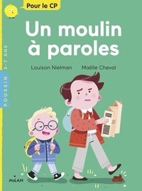 Louison Nielman et Maëlle Cheval - Le moulin à paroles.