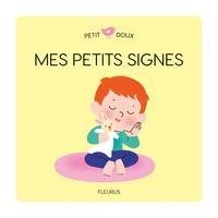 Louison Nielman et Mélisande Luthringer - Mes petits signes.