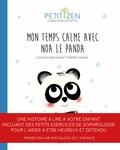 Louison Nielman et Thierry Manès - Mon temps calme avec Noah le panda.