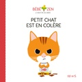 Louison Nielman et Sébastien Pelon - Petit chat est en colère.