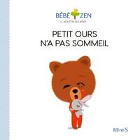 Louison Nielman et Sébastien Pelon - Petit ours n'a pas sommeil.