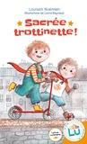 Louison Nielman et Laura Raynaud - Sacrée trottinette !.