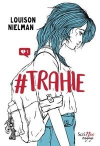 Louison Nielman - #Trahie.