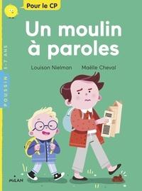 Louison Nielman et Maëlle Cheval - Un moulin à paroles.