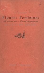 Louli Sanua et Renée de Brimont - Figures féminines - Mil neuf cent neuf - mil neuf cent trente-neuf. Billets du samedi.