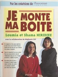 Loumia Hiridjee et Shama Hiridjee - Je monte ma boîte.
