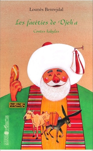 Les facéties de Djeh'a. Contes kabyles