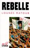 Lounès Matoub - Rebelle.