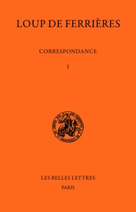 Correspondance (829-886)- Tome I, 829-847 - Loup de Ferrières | Showmesound.org
