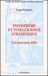Infosphère et intelligence stratégique. - Les nouveaux défis.pdf