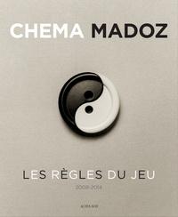 Lourdes Cirlot et Borja Casani - Chema Madoz 2008-2014 - Les règles du jeu.