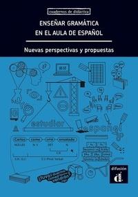 Lourdes Miquel et Neus Sans - Ensenar gramática en el aula de espanol - Nueva perspectivas y propuestas.