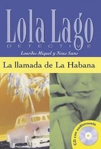 Lourdes Miquel et Neus Sans - La llamada de La Habana. 1 CD audio