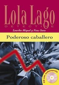 Lourdes Miquel et Neus Sans - Poderoso caballero. 1 CD audio