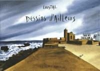 Loustal - Dessins d'ailleurs.