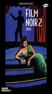 Loustal et François Guérif - Le film noir 2. 2 CD audio