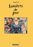 Loustal et  Paringaux - Lumières du jour.