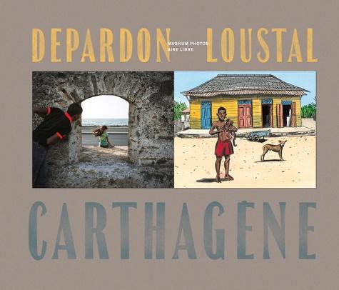 Loustal et  Depardon Raymond - Magnum Depardon-Loustal : rencontre à Carthagène édition spéciale.