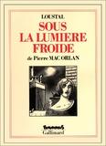 Loustal et Pierre Mac Orlan - Sous la lumière froide.