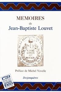 Louvet De - Quelques notices pour l'histoire et le récit de mes périls depuis le 31 mai 1793.