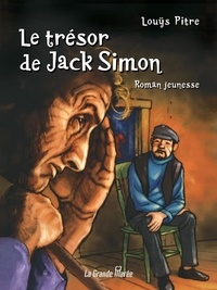 Louÿs Pitre - Le trésor de Jack Simon.