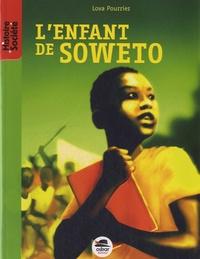Lova Pourrier - L'enfant de Soweto.