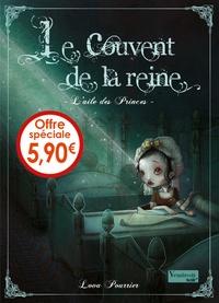 Lova Pourrier - Le couvent de la reine Tome 1 : L'aile des Princes.