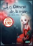 Lova Pourrier - Le couvent de la reine Tome 2 : Le Bal du Palais-Royal.