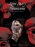 Jane Deuxard - Love Story à l'iranienne.